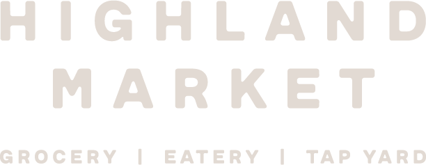 Highland Market | Grocery | Eatery | Tap Room